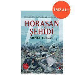 Horasan Şehidi - İMZALI