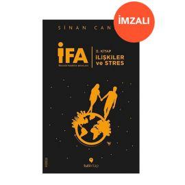 İFA:İnsanın Fabrika Ayarları 2.Kitap - İlişkiler ve Stres (İMZALI)