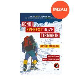 Kendi Everestinize Tırmanın (İMZALI)