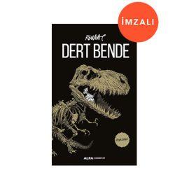 DERT BENDE - İMZALI