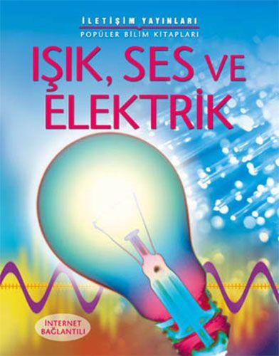 Işık, Ses ve Elektrik-0