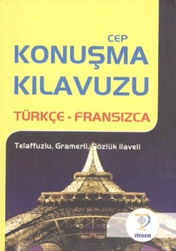 CEP KONUŞMA KILAVUZU TÜRKÇE FRANSIZCA-0