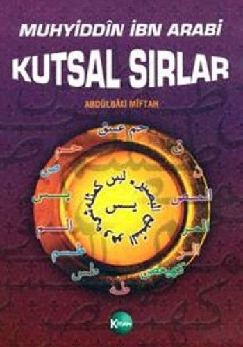 MUHYİDDİN İBN ARABİ KUTSAL SIRLAR-0