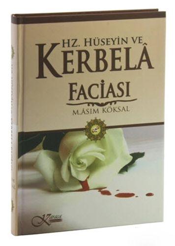 Hz. Hüseyin ve Kerbela Faciası-0