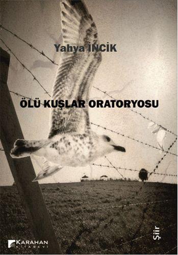 Ölü Kuşlar Oratoryosu-0