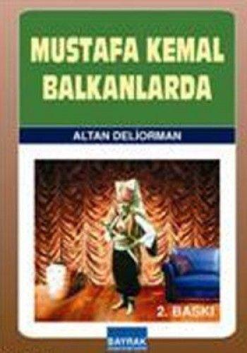 MUSTAFA KEMAL BALKANLARDA-0