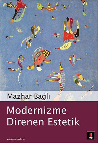 Modernizme Direnen Estetik-0