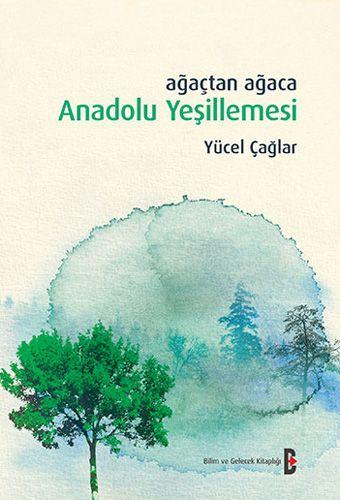 Ağaçtan Ağaca Anadolu Yeşillemesi-0