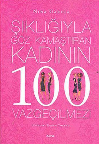 Şıklığıyla Göz Kamaştıran Kadının 100 Vazgeçilmezi-0