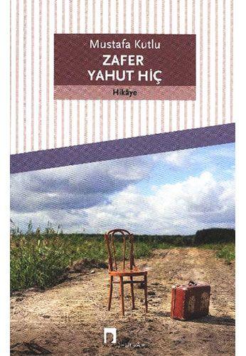 Zafer Yahut Hiç-0