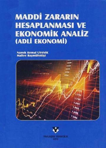 Maddi Zararın Hesaplanması ve Ekonomik Analiz-0