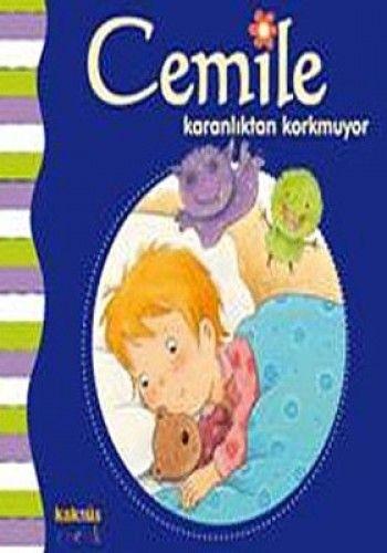 CEMİLE KARANLIKTAN KORKMUYOR-0