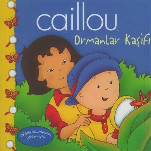Caillou Hikaye Kitabı 2 - Ormanlar Kaşifi-0