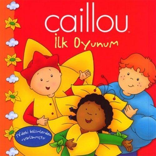 Caillou Hikaye Kitabı 1 - İlk Oyunum-0