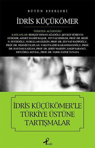 İdris Küçükömer'le Türkiye Üstüne Tartışmalar-0