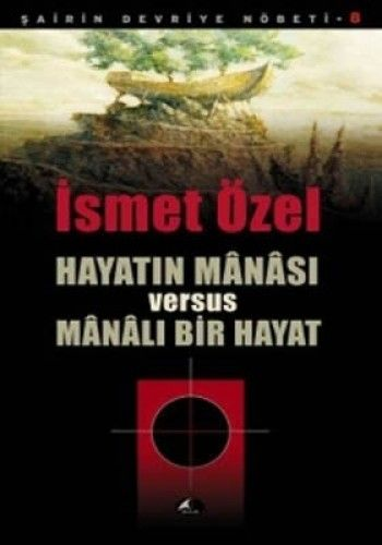HAYATIN MANASI VERSUS MANALI BİR HAYAT-0
