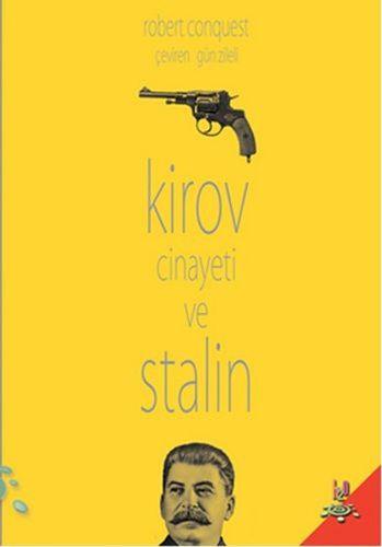 Kirov Cinayeti ve Stalin-0