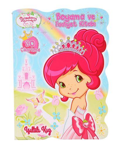 Çilek Kız Işıltılı Kız - Boyama ve Faaliyet Kitabı-0