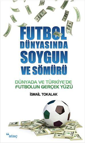Futbol Dünyasında Soygun ve Sömürü-0