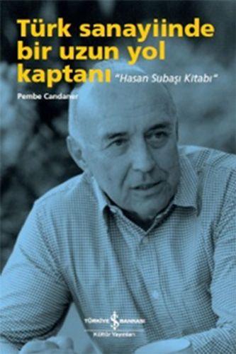 Türk Sanayiinde Bir Uzun Yol Kaptanı-0