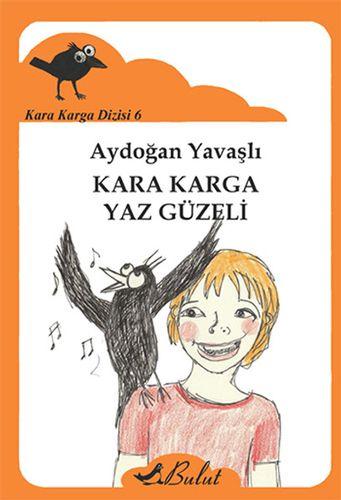 Kara Karga Dizisi - 6 / Kara Karga Yaz Güzeli-0