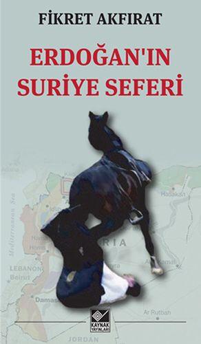 Erdoğan'ın Suriye Seferi-0