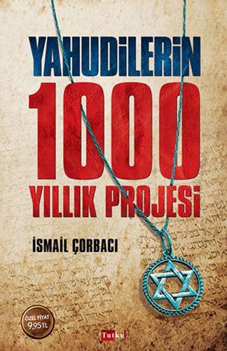 Yahudilerin 1000 Yıllık Projesi-0