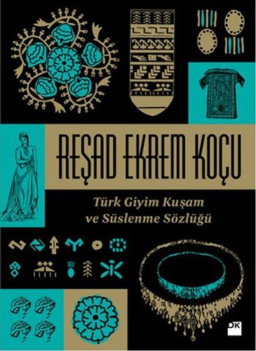 Türk Giyim Kuşam ve Süslenme Sözlüğü-0