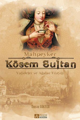 Mahpeyker Kösem Sultan-0