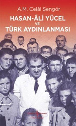 Hasan-Ali Yücel ve Türk Aydınlanması-0