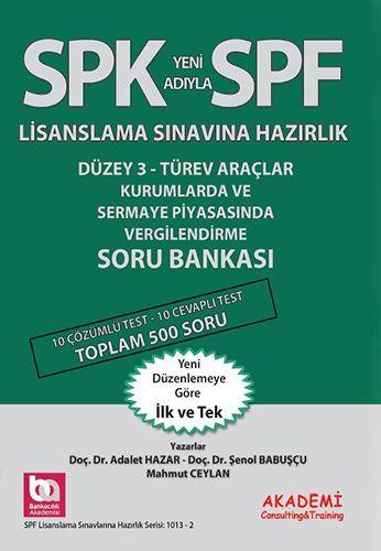 SPK Yeni Adıyla SPF Lisanslama Sınavına Hazırlık - Kurumlarda ve Sermaye Piyasasında Vergilendirme Soru Bankası-0