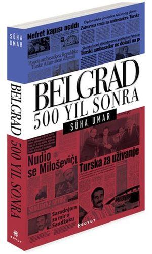 Belgrad 500 Yıl Sonra-0