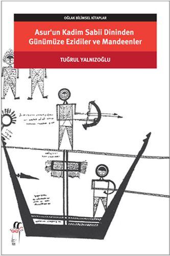 Asur'un Kadim Sabii Dininden Günümüze Ezidiler ve Mandeenler-0