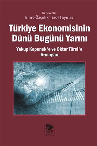 Türkiye Ekonomisinin Dünü Bugünü Yarını-0