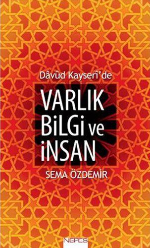 Davud Kayseri'de Varlık Bilgi ve İnsan-0