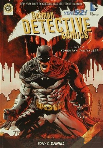 Batman Dedektif Hikayeleri - Korkutma Taktikleri Cilt: 2-0