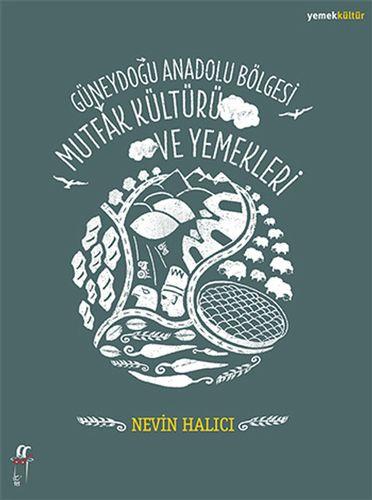 Güneydoğu Anadolu Bölgesi Mutfak Kültürü ve Yemekleri-0