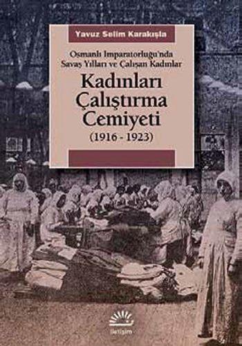 Kadınları Çalıştırma Cemiyeti 1916-1923-0