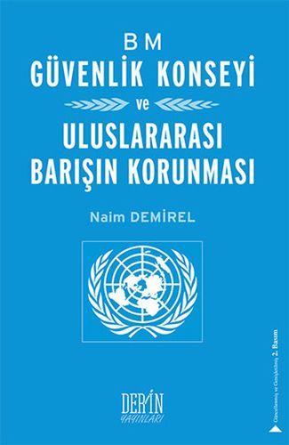 BM Güvenlik Konseyi ve Uluslararası Barışın Korunması-0