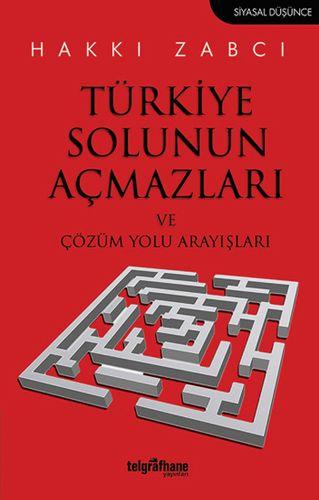Türkiye Solunun Açmazları ve Çözüm Yolu-0