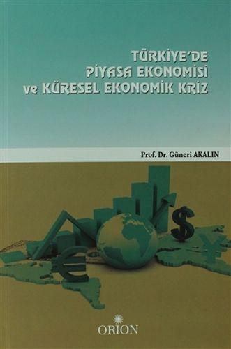 Türkiye'de Piyasa Ekonomisi Ve Küresel Ekonomik Kriz-0