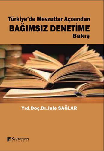 Türkiye'de Mevzutlar Açısından Bağımsız Denetime Bakış-0