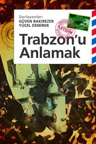 Trabzon'u Anlamak-0