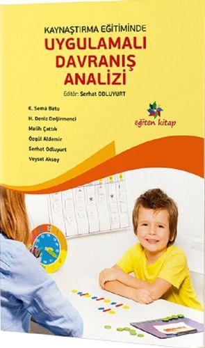 Kaynaştırma Eğitiminde Uygulamalı Davranış Analizi-0