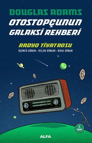 Otostopçunun Galaksi Rehberi - Radyo Tiyatrosu-0